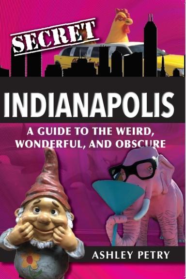 Secret Indianapolis Cover Image